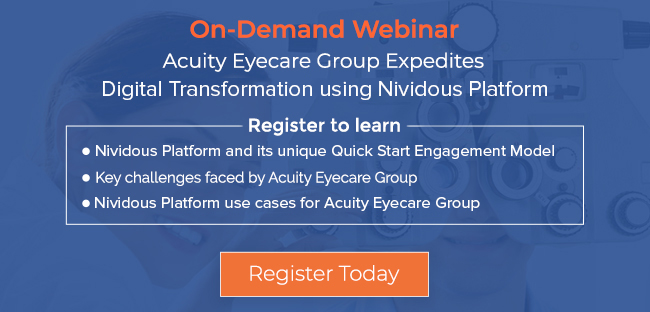 On demand webinar on Acuity Eyecare Group Expedites Digital Transformation using Nividous' Robotic Process Automation