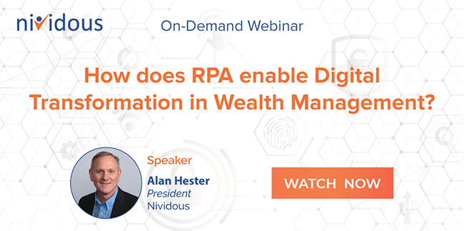 Ondemand webinar on How does RPA enable Digital Transformation in Wealth Management?