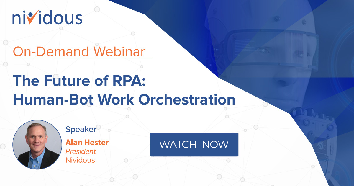 On Demand Webinar The Future of RPA: Human-Bot Work Orchestration with alan hester