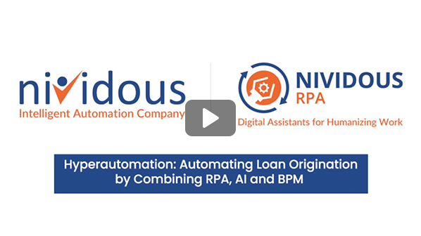 Hyperautomation: Automating Loan Origination Process by Combining RPA, AI, and BPM